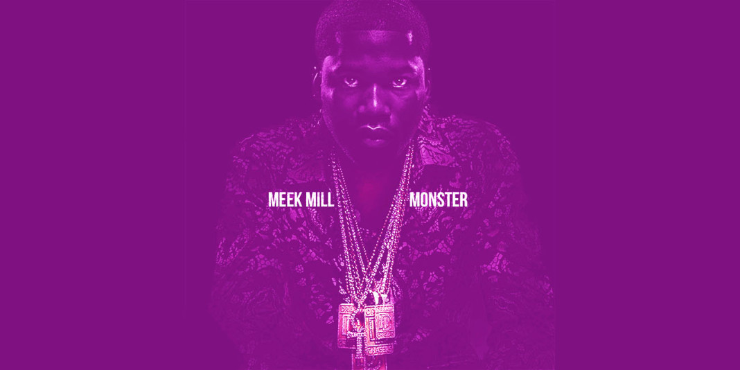 Meek Mill: 'Monster' Single Review