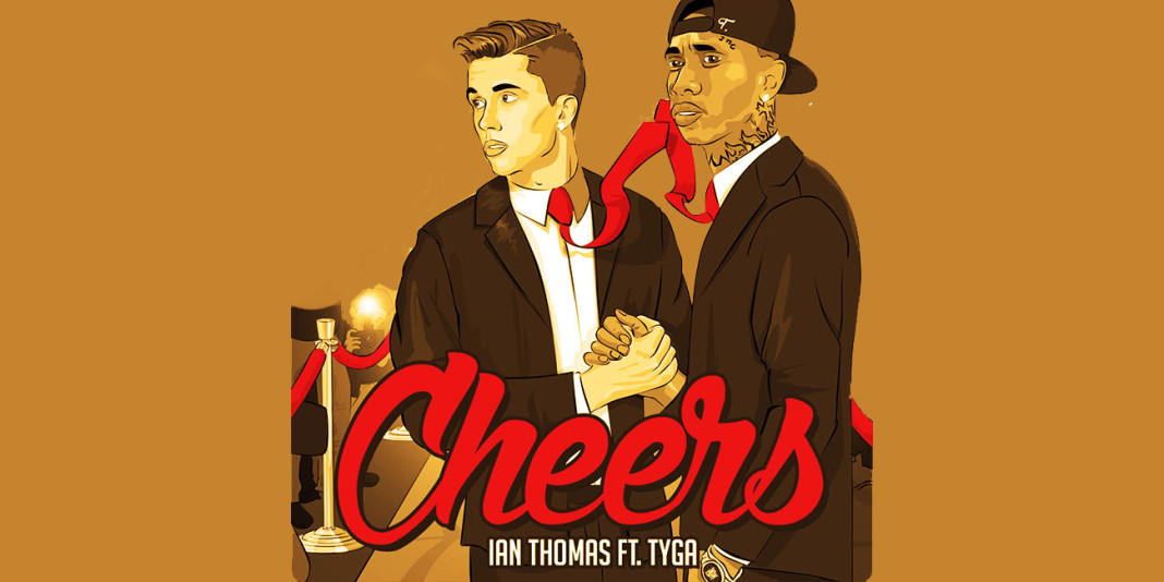 Ian Thomas ft. Tyga: 'Cheers' Single Review