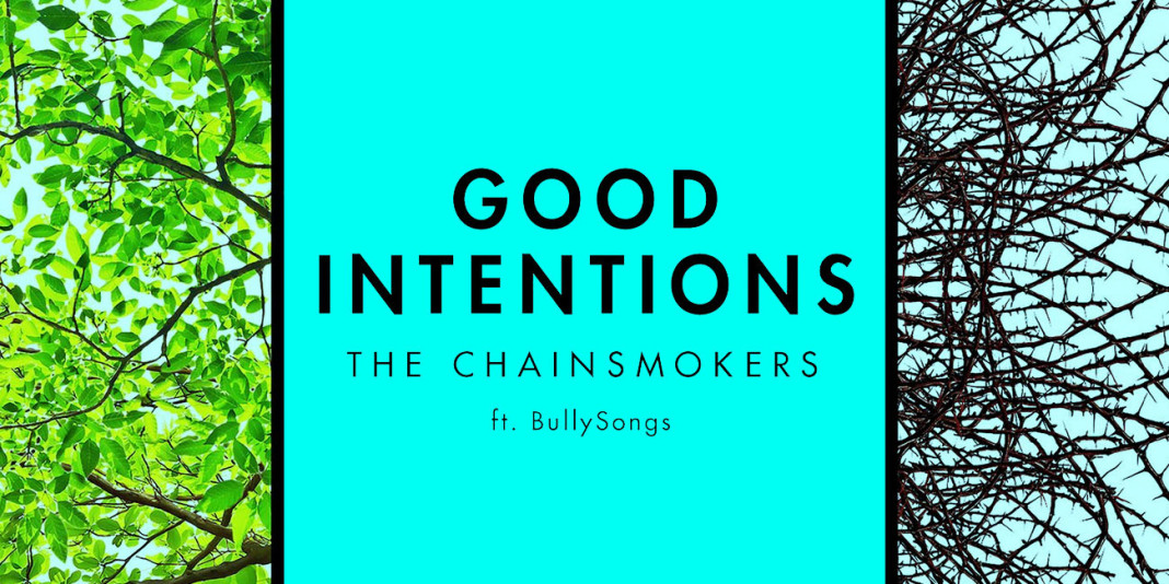 The Chainsmokers ft. BullySongs: 'Good Intentions' Single Review